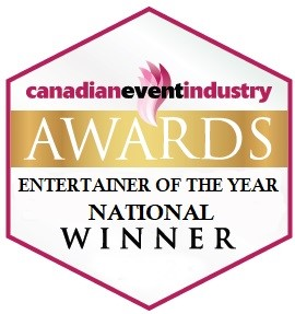 Canadian Event Industry Awards Entertainer Of The Year National Winner