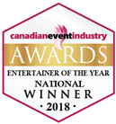 Canadian Event Industry Awards Entertainer Of The Year National Winner 2018